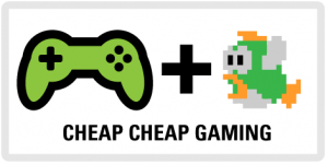 Gaming that's CHEEP!